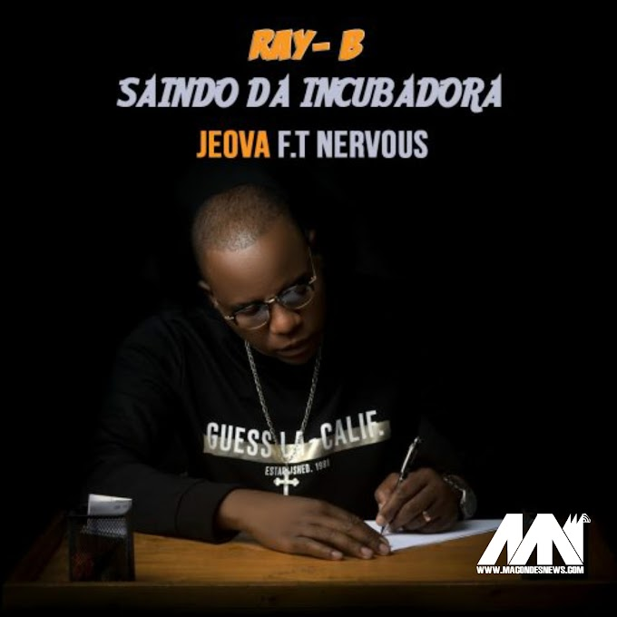 Ray B Feat. Nervous – Jeová (2020) [DOWNLOAD]