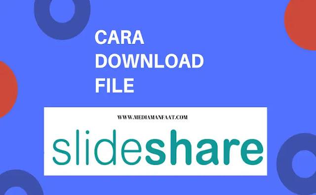 Cara Download File Slideshare Simple dan Cepat
