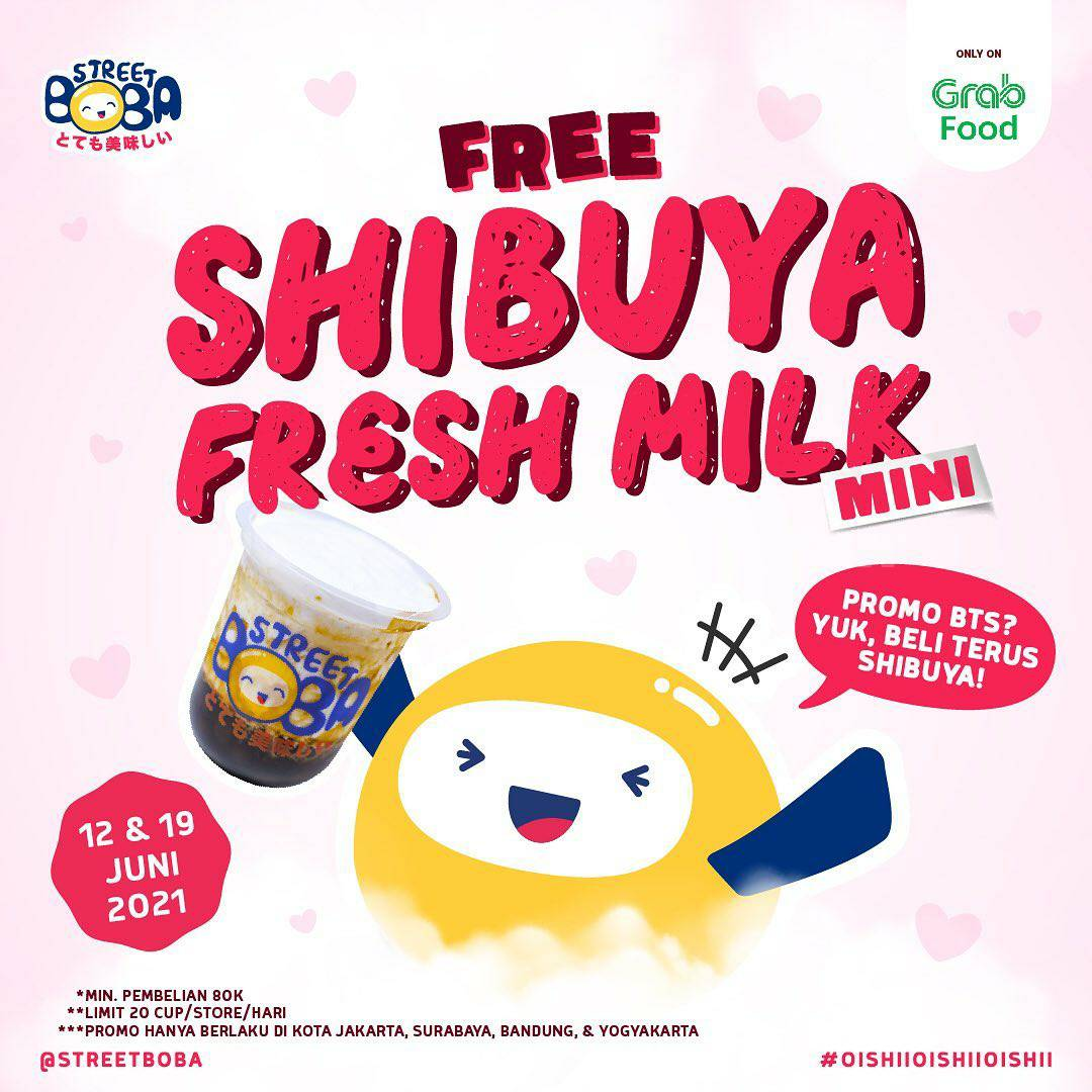 Street Boba Promo BTS - Gratis Shibuya Fresh Milk