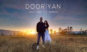दूरियाँ - Dooriyan - Dino James ft. Kaprils - 2019