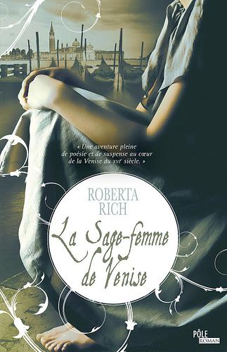Roberta Rich - La sage-femme de Venise