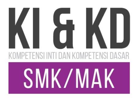 KI dan KD Matematika SMK Kurikulum 2013 Sesuai SK Dirjen Pendidikan Dasar dan Menengah