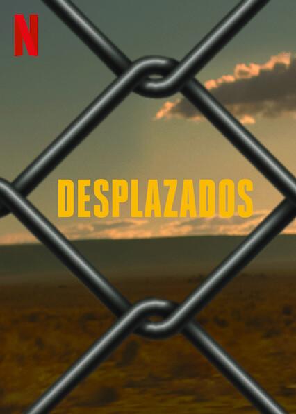 Desplazados (2020) Temporada 1 NF WEB-DL 1080p Latino