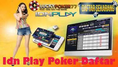 Idn Play Poker Daftar