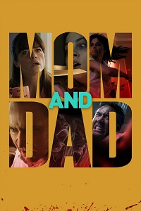 Watch Mom and Dad Online Free in HD
