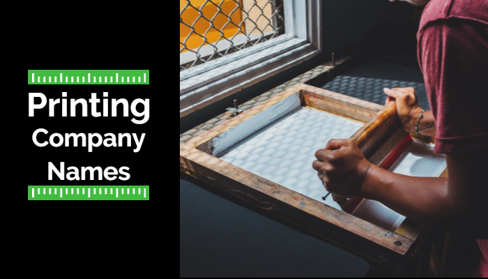 Printing Company Names: 700+ Printing Business Name Ideas