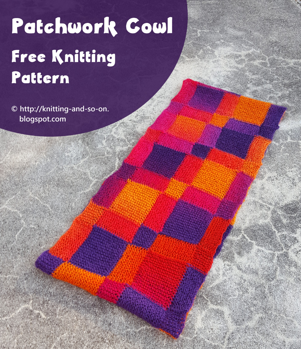 Knitting Patterns Using Squares And Rectangles : Knitting and so on: Patchwork Cowl