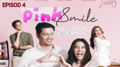 Tonton Drama Pink Smile Episod 4