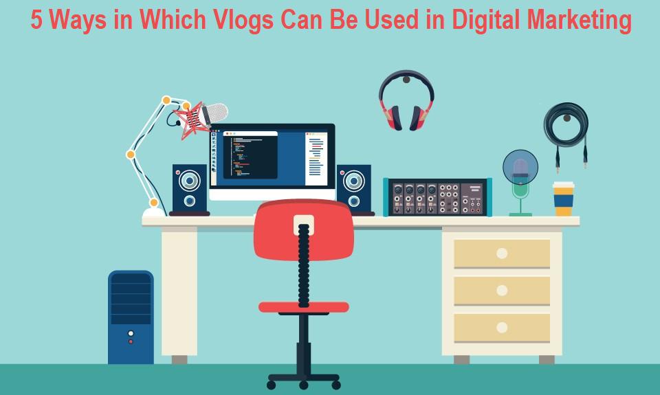 Vlog in Digital Marketing