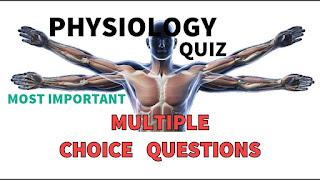 كويز فسيولوجي Physiology Quiz