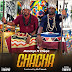 Audio | Mandojo Ft. Chege – CHACHA| Download Mp3