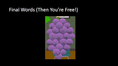 Title: Final Words (Then You're Free!). Features an image from South Park of the 'Member Berries, which look like grapes with quirky faces on them.