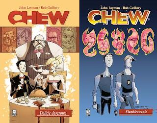 "John Layman (scen.), Rob Guillory (rys.), ""Chew 3: Delicje deserowe"" i ""Chew 4: Flambirowanie"""