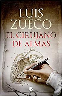 Entrevista con el escritor Luis Zueco, autor de la novela histórica El cirujano de almas.