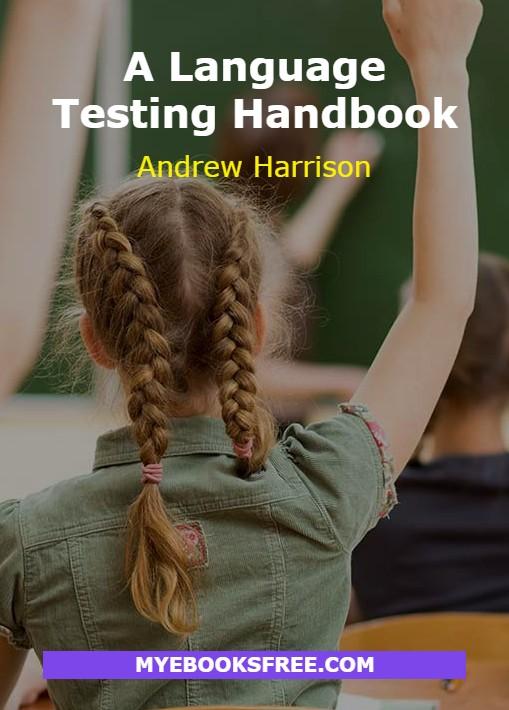 A Language Testing Handbook PDF by Andrew Harrison Download