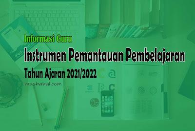 Instrumen Pemantauan Pembelajaran Tahun Ajaran 2021/2022