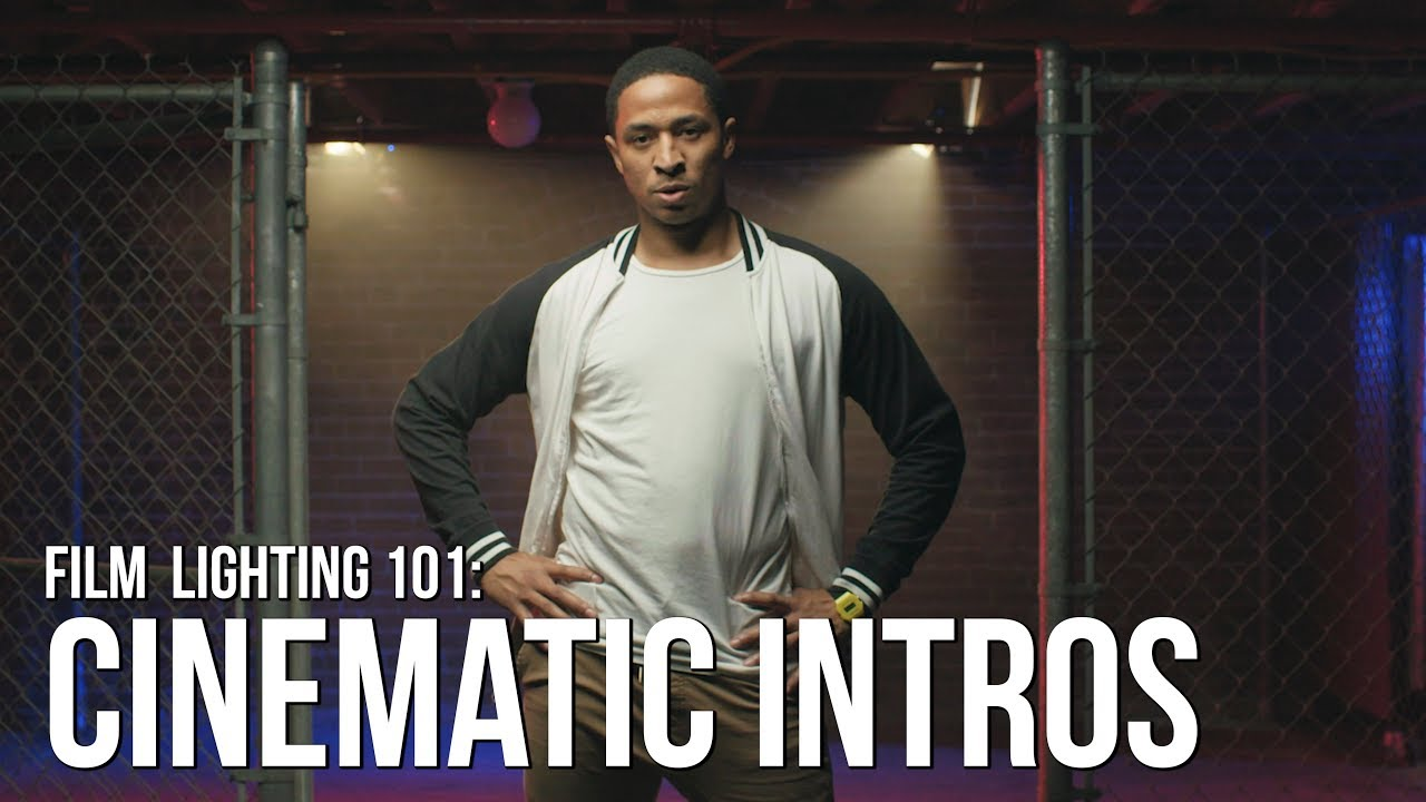 Lighting Cinematic Introductions | 3 Creative Techniques