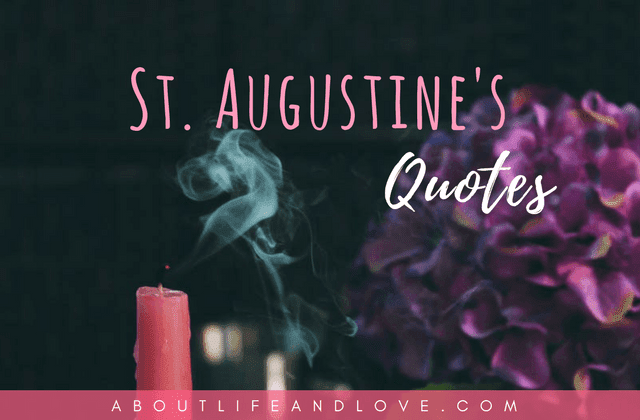 St. Augustine's Quotes