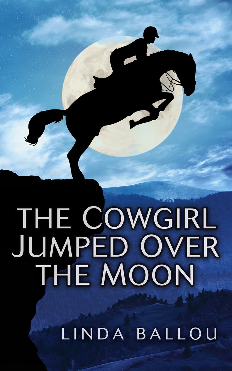 The Cowgirl Jumped Over the Moon