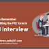 Key points to remember while filling the PIQ form in SSB Interview