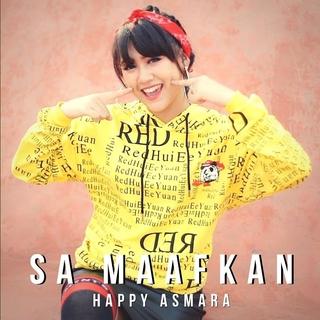 Lirik Lagu Happy Asmara Sa Maafkan Tentang Lagu