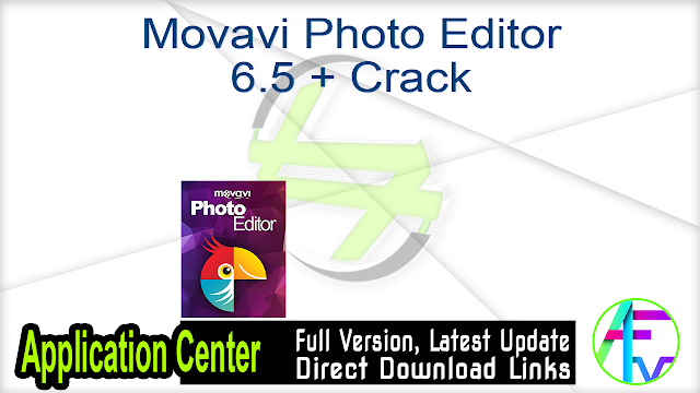 Movavi Photo Editor 6.5 + Crack