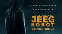 Roseto degli Abruzzi (Teramo): Lo chiamavano Jegg Robot vince Roseto Opera Prima
