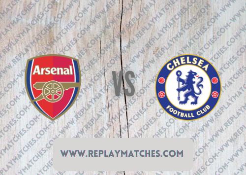 Arsenal vs Chelsea -Highlights 22 August 2021