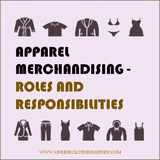 Apparel Merchandising - Roles and Responsibilities