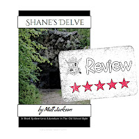 Frugal GM Review: Shane's Delve (5 Stars)