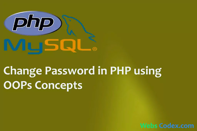 Change Password in PHP with Mysql using OOPs concepts, how to change password in php with mysql. in this post learn how to change password in php