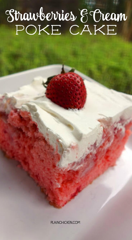 Plain Chicken Strawberry Poke Cake