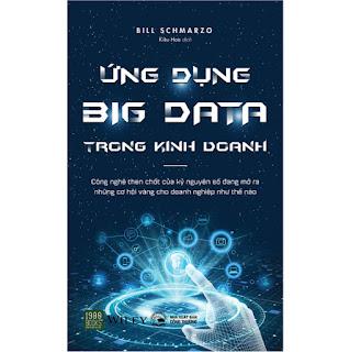 Ứng Dụng Big Data Trong Kinh Doanh ebook PDF-EPUB-AWZ3-PRC-MOBI