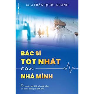 Bác Sĩ Tốt Nhất Của Nhà Mình ebook PDF-EPUB-AWZ3-PRC-MOBI