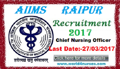 http://www.world4nurses.com/2017/02/aiims-raipur-nursing-recruitment-2017.html