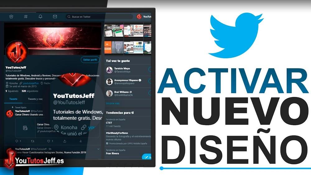 Activar Nuevo Diseño de Twitter 2019