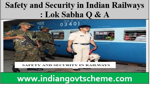 Safety and Security in Indian Railways
