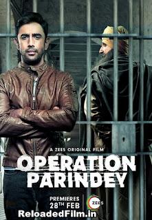 Operation Parindey Full Episode Download