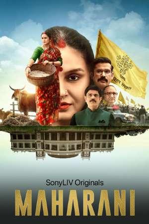 Download Maharani (2021) S01 Hindi SonyLiv Originals WEB Series 480p   720p WEB-DL ESub