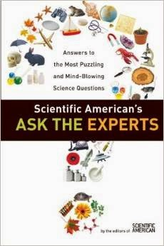 Scientific Americans Ask The Experts, Answers To The Most Puzzling And Mind-Blowing Science Questions Pdf Book By Editors Of Scientific American
