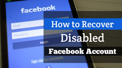 Facebook Account Disabled Hone Par Recover Kaise Kare