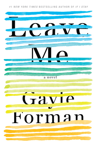 Leave Me Gayle Forman cover