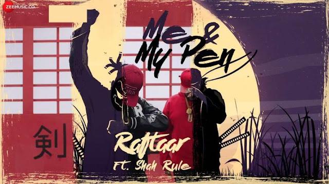 Me and My Pen Lyrics - Raftaar Ft. Shah Rule