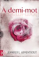http://leslecturesdeladiablotine.blogspot.fr/2017/10/a-demi-mot-de-jennifer-l-armentrout.html
