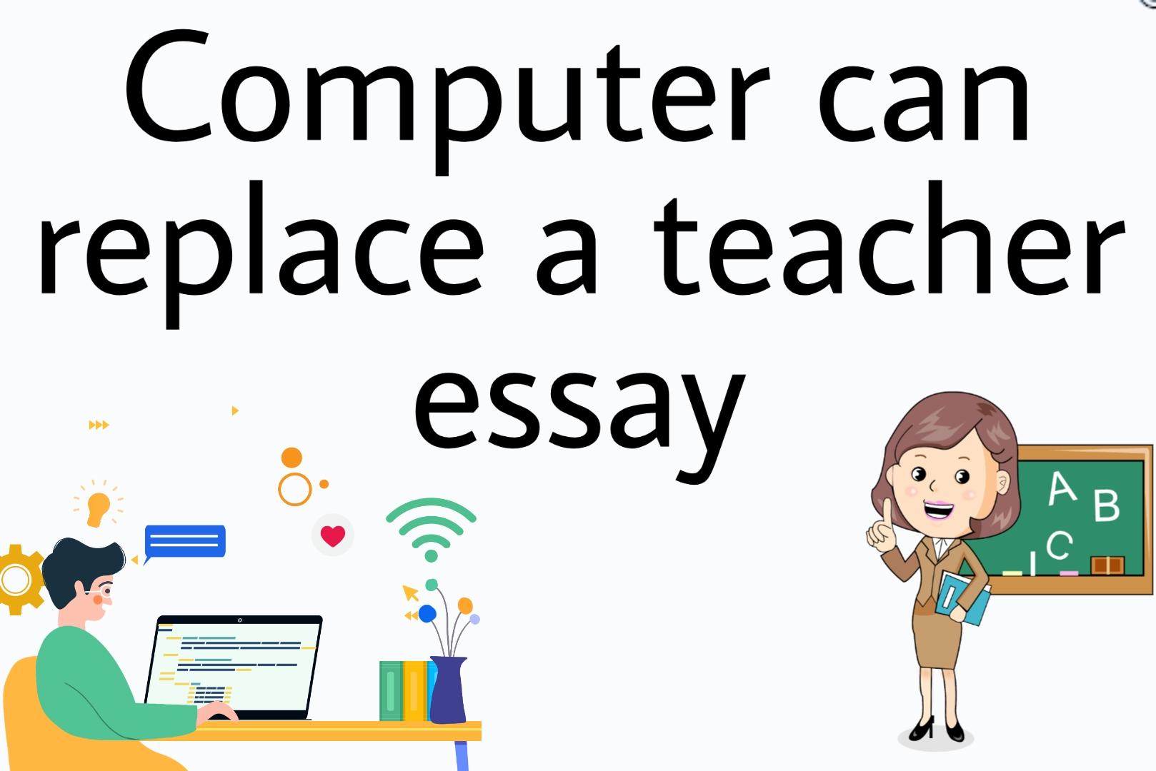Can computers replace teachers in the classroom essay free sample nursing student resume