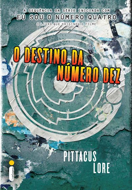 O destino da Número Dez Pittacus Lore