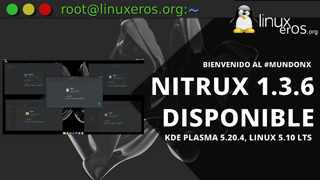 Nitrux 1.3.6, con KDE Plasma 5.20.4, Linux 5.10 LTS y más