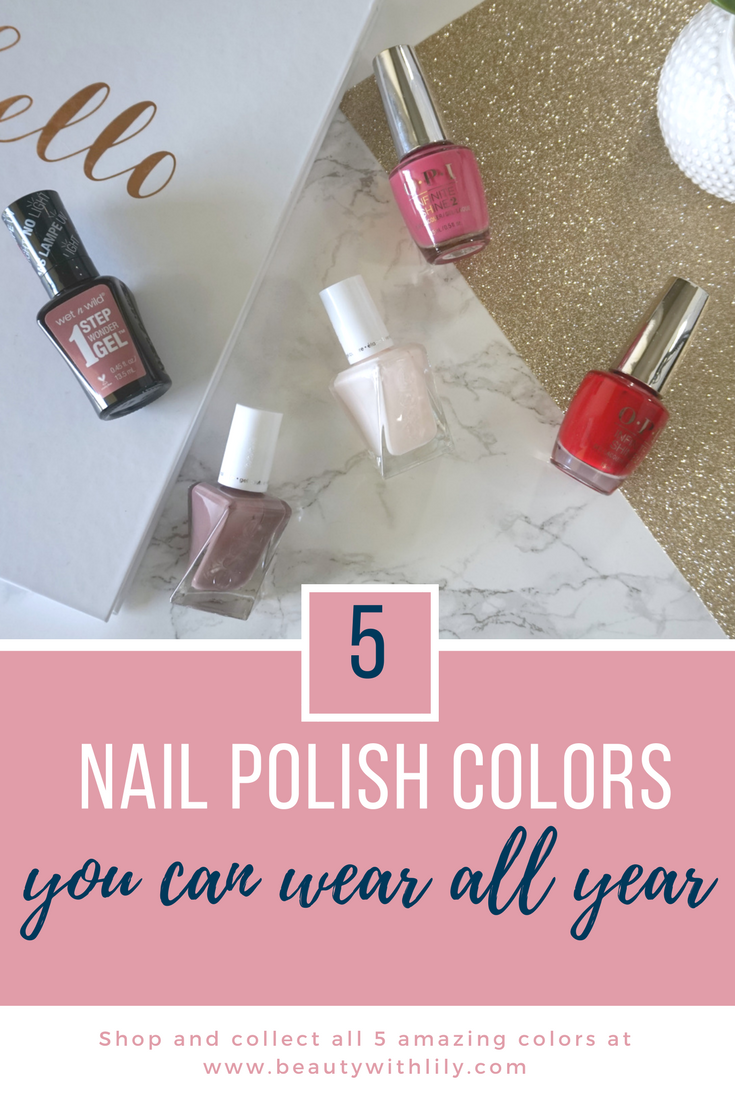 Best Nail Polishes To Wear All Year // Beauty With Lily, A West Texas Beauty, Fashion & Lifestyle Blog