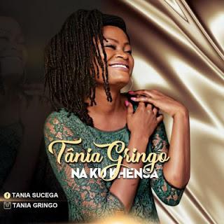 Tânia Gringo - Naku Khensa (Prod. Delio Tala)
