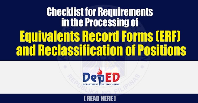 Checklist for Requirements in the Processing of Equivalents Record Forms (ERF) and Reclassification of Positions